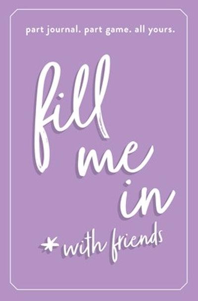 Fill Me In