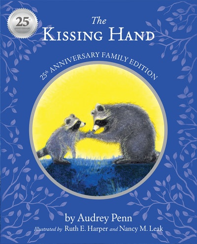 'The Kissing Hand' by Audrey Penn, illustrated by Ruth E. Harper and Nancy M. Leak