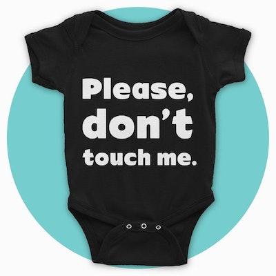 Please, Don't Touch Me Bodysuit