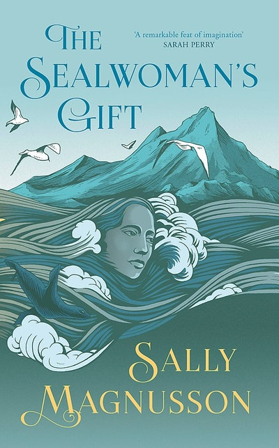 'The Sealwoman's Gift' by Sally Magnusson