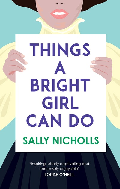 'Things A Bright Girl Can Do' by Sally Nicholls