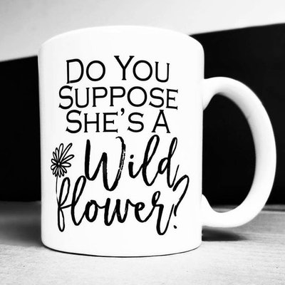 Alice in Wonderland Gift, Do You Suppose She's a Wildflower Mug