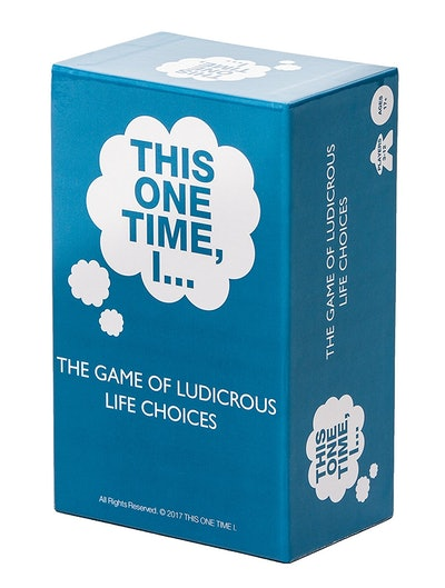 THIS ONE TIME, I … THE GAME OF LUDICROUS LIFE CHOICES