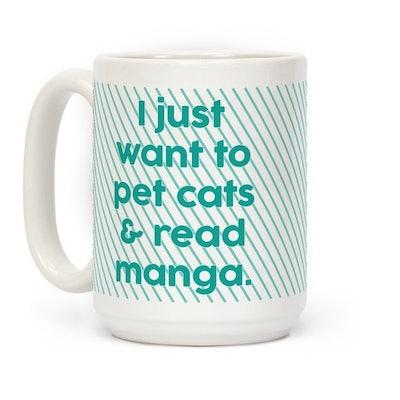 I Just Want to Pet Cats and Read Manga Coffee Mug