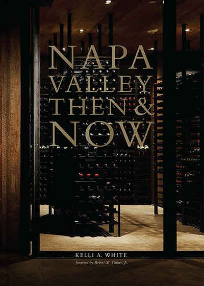 Napa Valley Then & Now Book