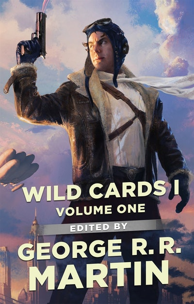'Wild Cards I: Expanded Edition' edited by George R.R. Martin
