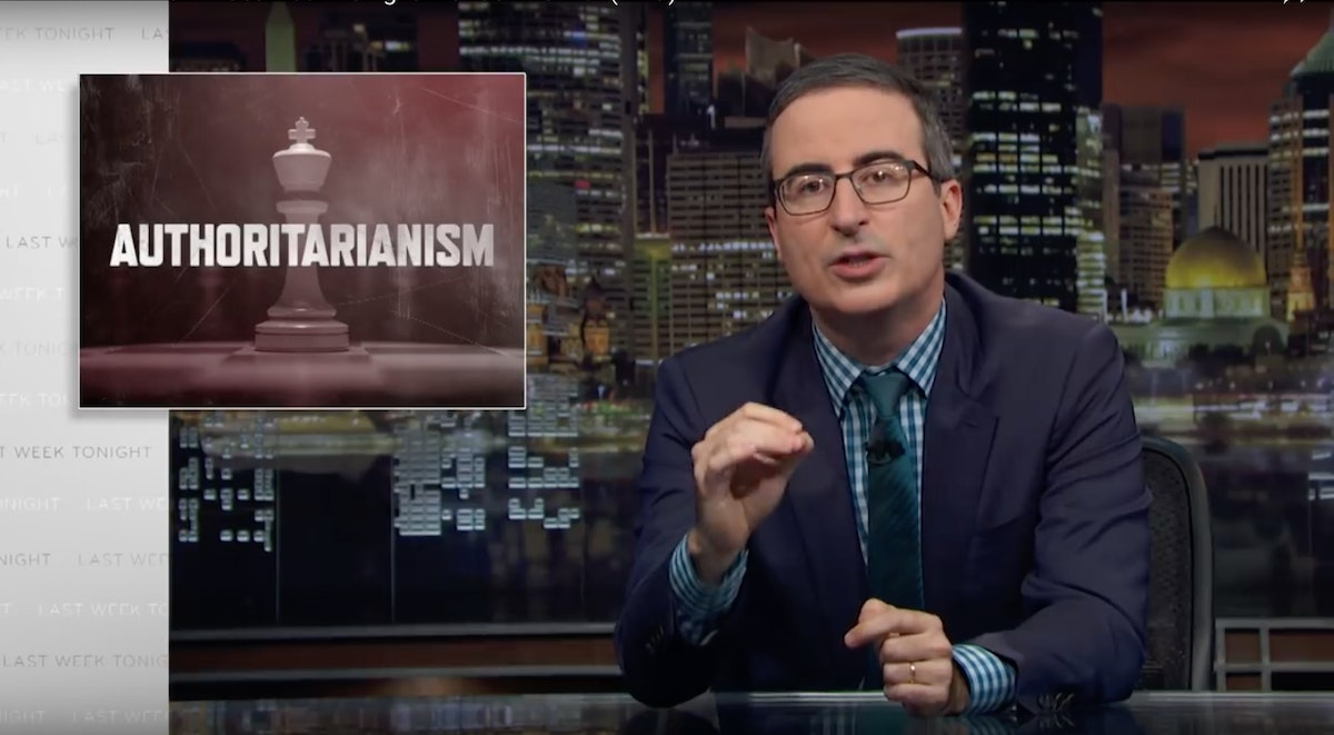 John Oliver Says Authoritarianism Is Becoming A Dangerous Global Trend