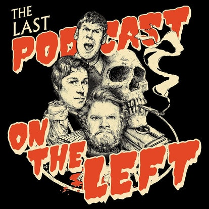The Last Podcast on the Left podcast