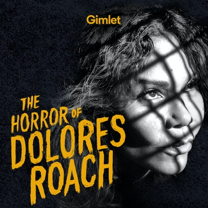 The Horror of Dolores Roach podcast