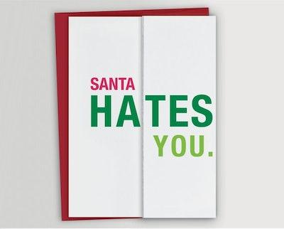 'Santa Hates You' Card