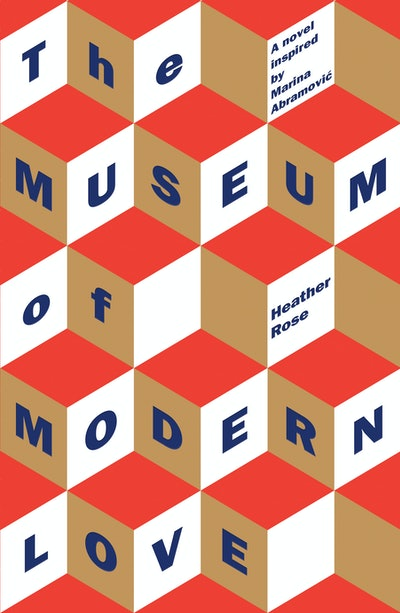 'The Museum Of Modern Love' by Heather Rose