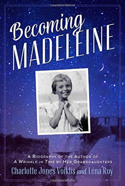 'Becoming Madeleine' by Léna Roy and Charlotte Jones Voiklis