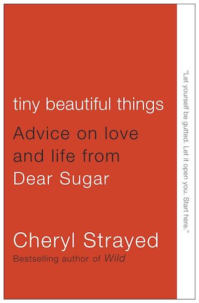 'Tiny Beautiful Things' by Cheryl Strayed