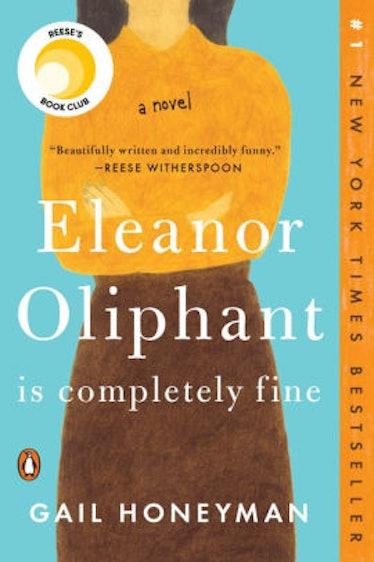 'Eleanor Oliphant Is Completely Fine' by Gail Honeyman
