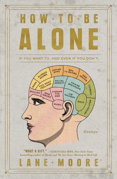 'How To Be Alone' by Lane Moore