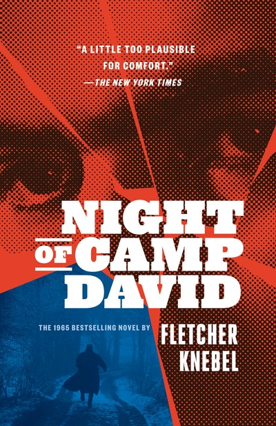 'Night Of Camp David' By Fletcher Knebel