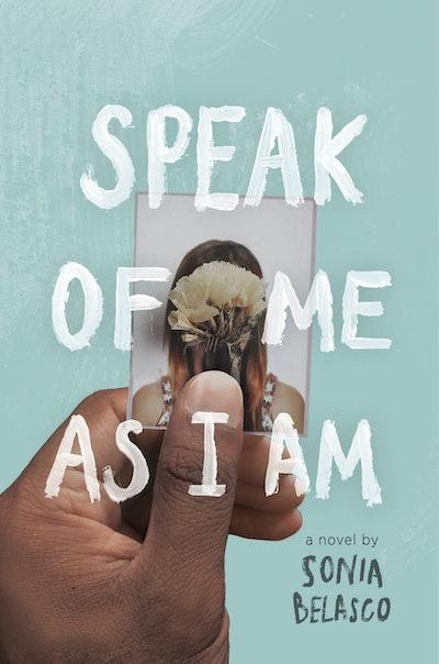 'Speak Of Me As I Am' By Sonia Belasco