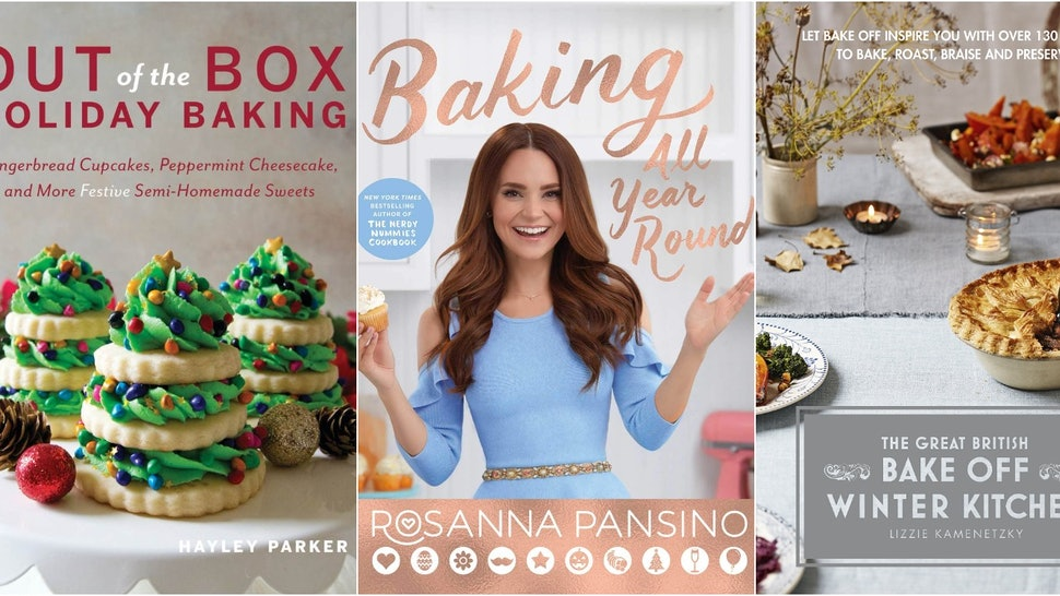 9 Holiday Baking Cookbooks That Will Make You The Star Of Your