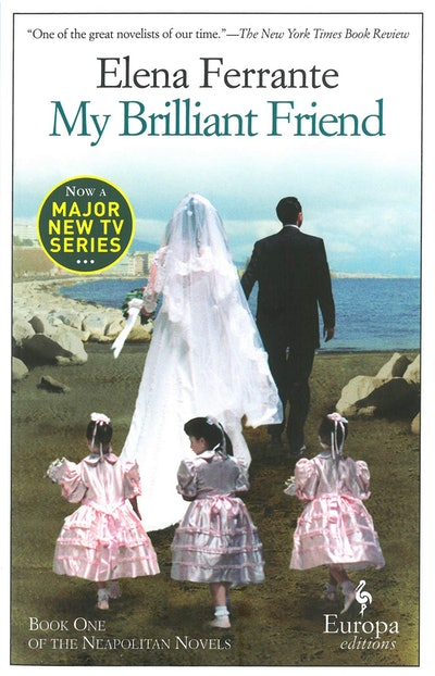 'My Brilliant Friend' by Elena Ferrante