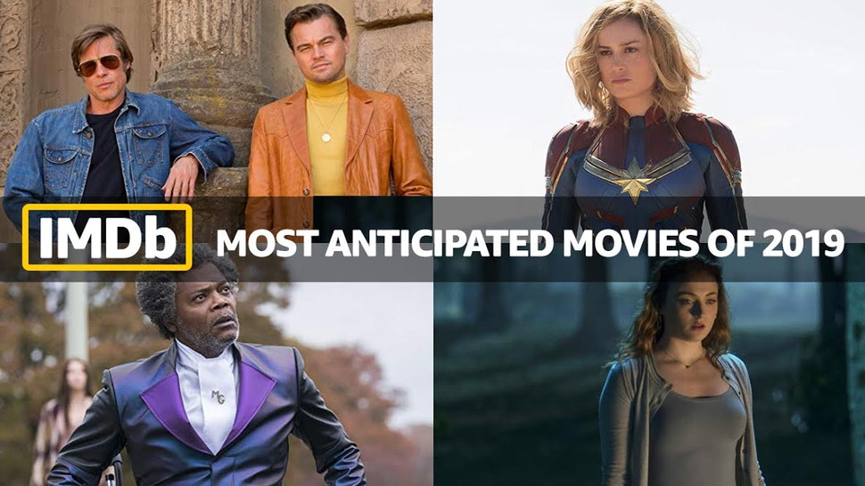 The 10 Most Anticipated Movies & TV Shows Of 2019 According
