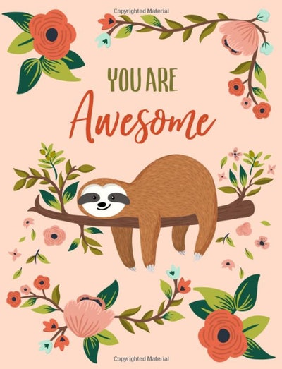 You Are Awesome: Sloth Notebook