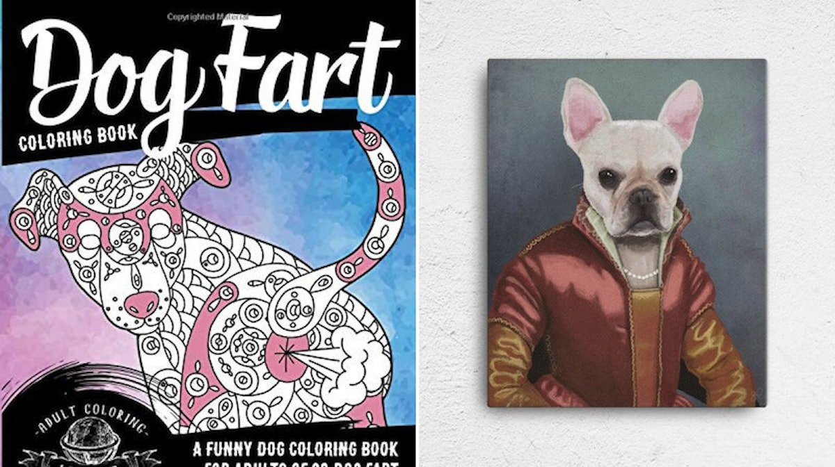 8 Gifts For Dog Lovers That You'll Probably Just End Up Buying For Yourself, TBH