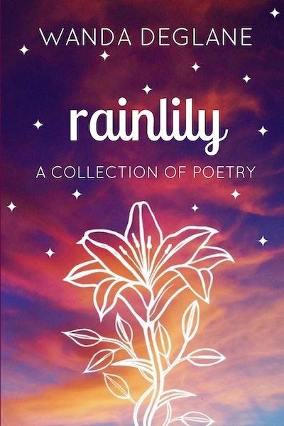 'Rainlily' by Wanda Deglane