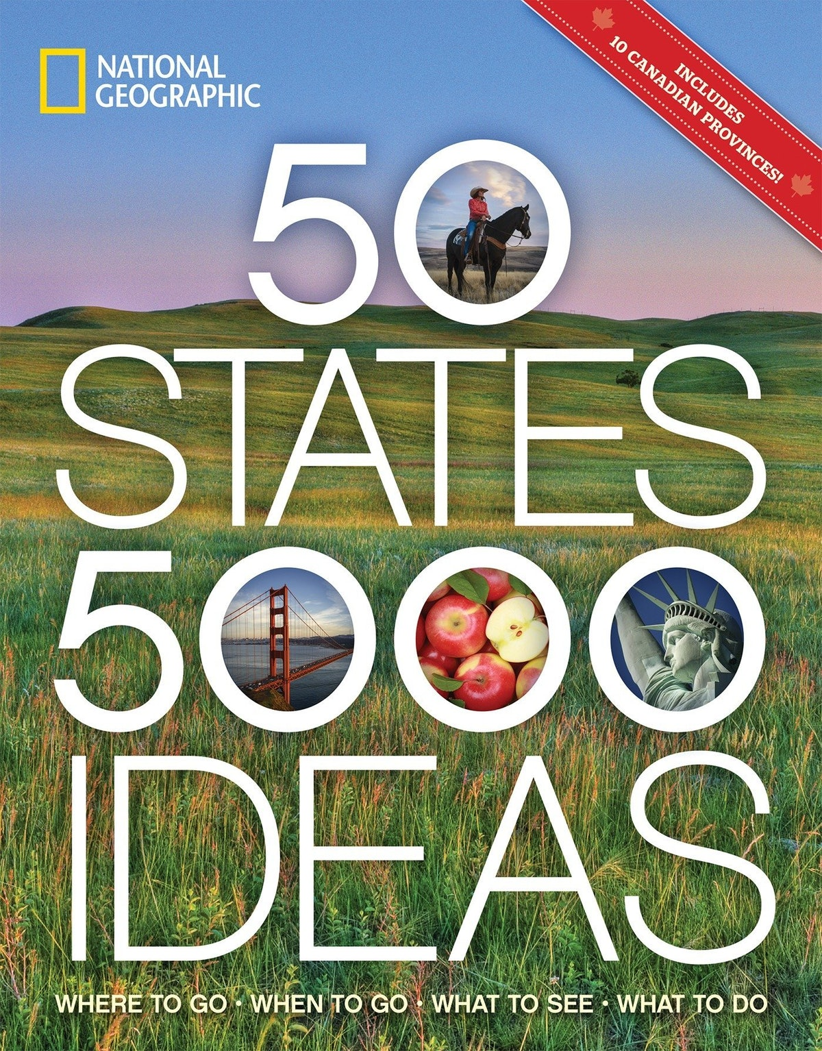 '50 States, 5,000 Ideas: Where to Go, When to Go, What to See, What to Do' by National Geographic