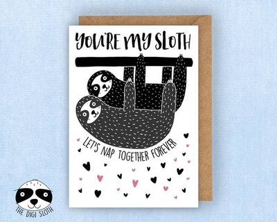 """""""You're My Sloth"""" Card"""