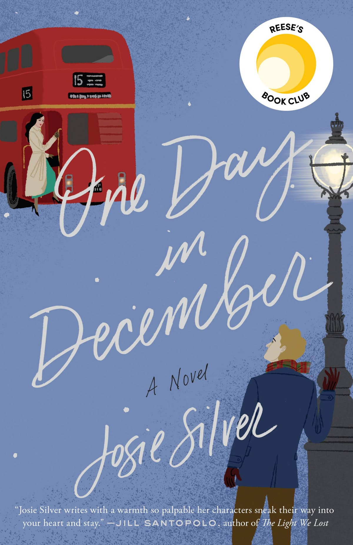 """""""One Day in December"""" A Novel by Josie Silver"""