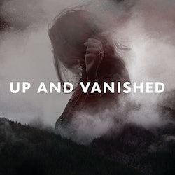 Up and Vanished Podcast Logo