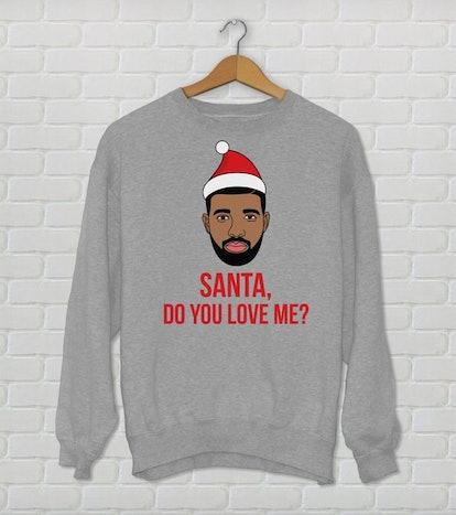 Santa Do You Love Me? Kiki Do You Love Me? Cozy Drake Holiday Sweater