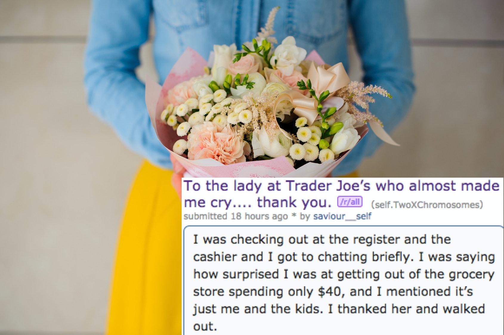 A trader joes cashier gave a single mom flowers her response will a trader joes cashier gave a single mom flowers her response will make you cry izmirmasajfo