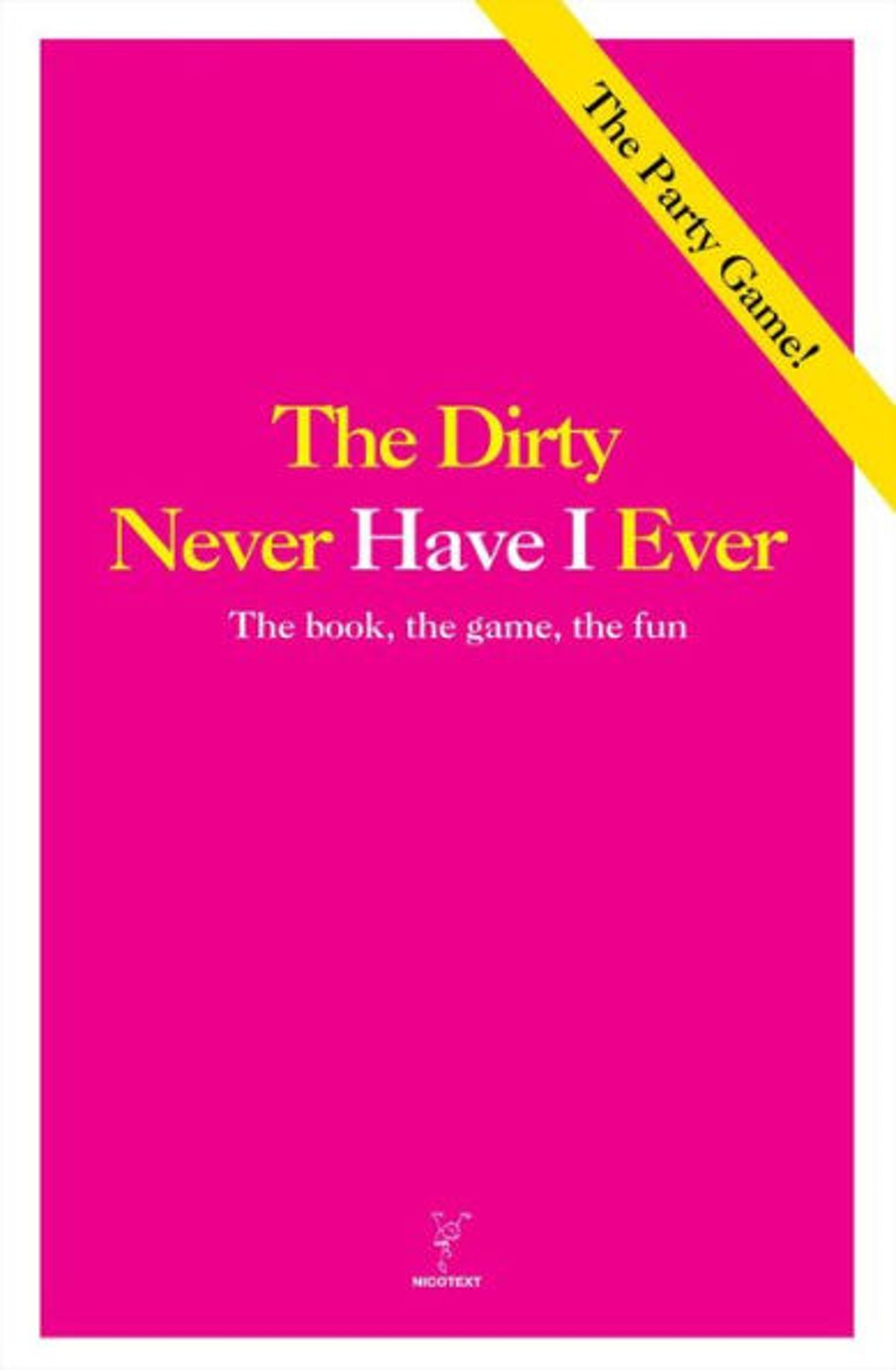 The Dirty Never Have I Ever