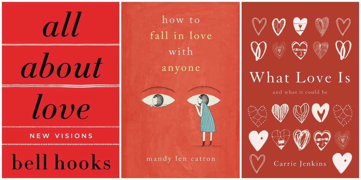 """9 Nonfiction Books About Love That Will Completely Change How You Feel About Finding """"The One"""""""