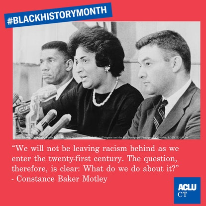 The ACLU highlighted a quote from Constance Baker Motley for Black History Month.