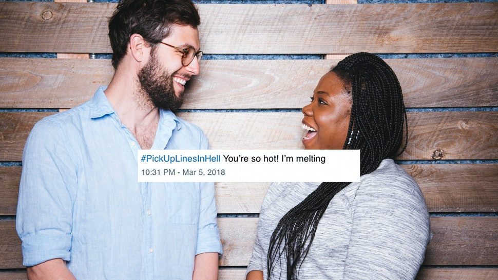 15 Best Pick Up Lines From Hell Tweets According To Twitter