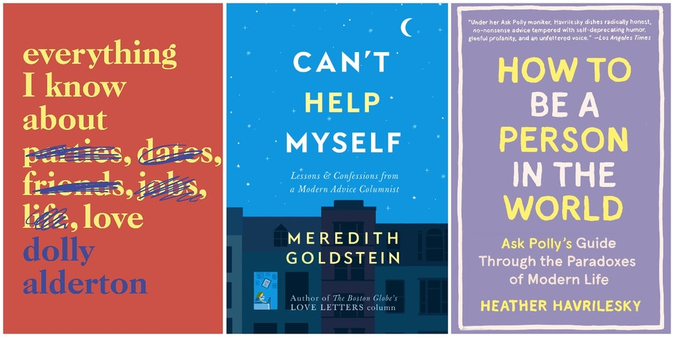 if you love advice columns, you need to read these 11 books