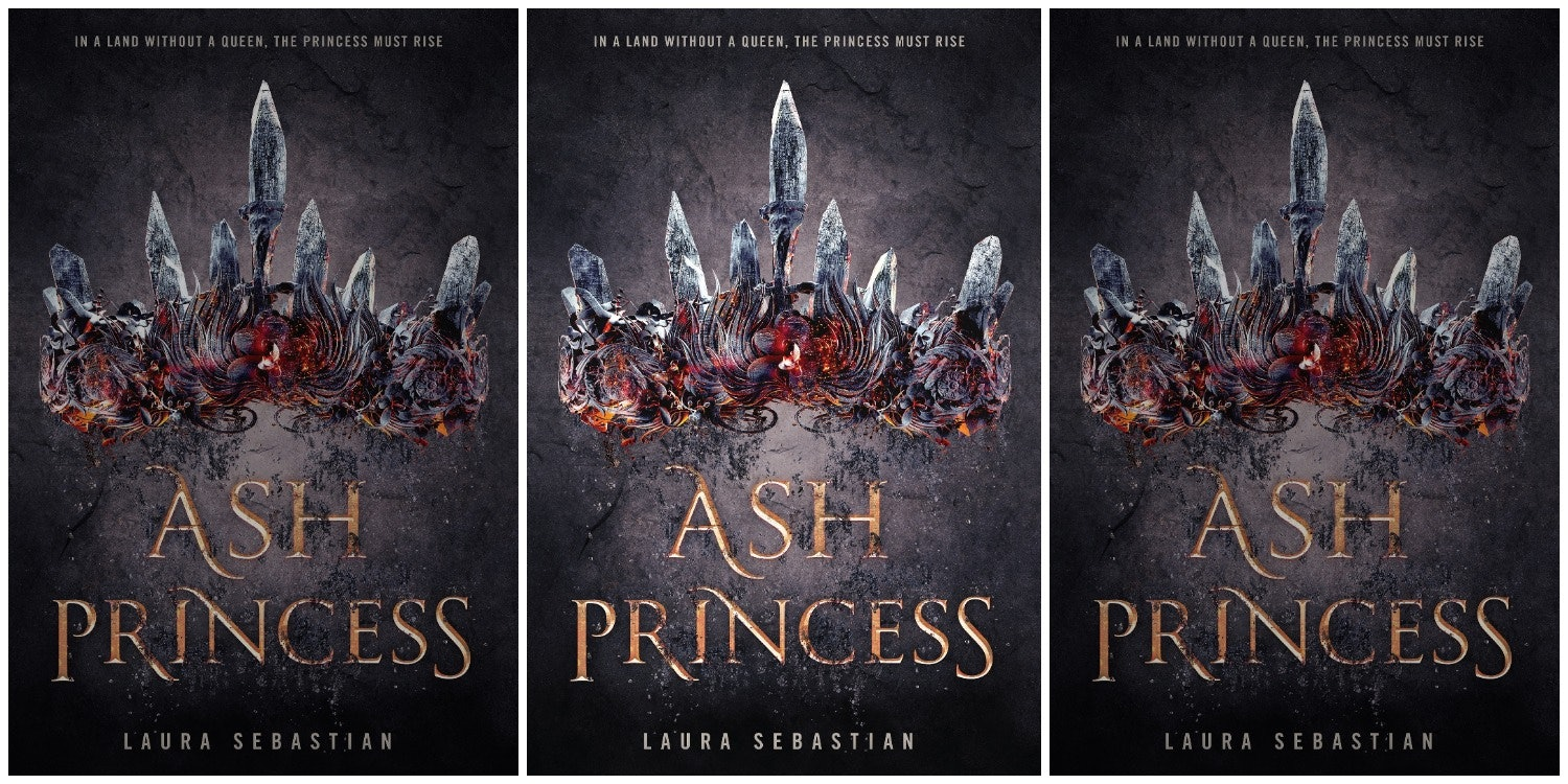 Ash Princess By Laura Sebastian Is The Ya Fantasy You Need To Make