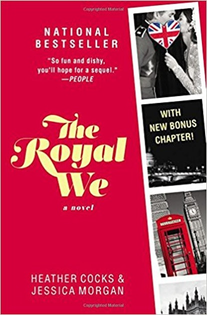 The Royal We by Heather Cocks & Jessica Morgan