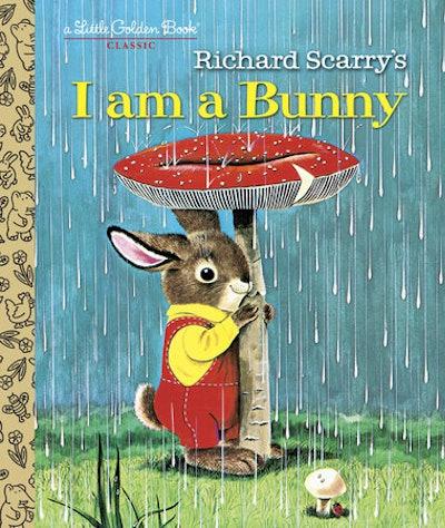 'I Am A Bunny' by Ole Risom, illustrated by Richard Scarry (Penguin Random House)