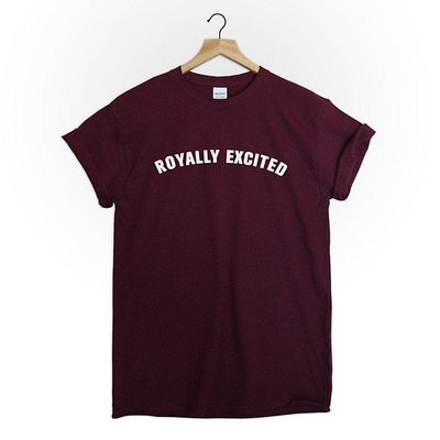 Royally Excited Shirt