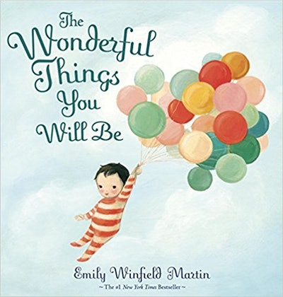 """""""The Wonderful Things You Will Be"""" by Emily Winfield Martin"""