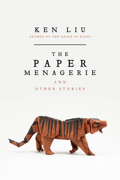 """An image of """"The Paper Menagerie"""" by Ken Liu, which contains the titular short story."""