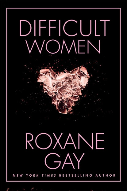 """An image of 'Difficult Women' by Roxane Gay, which contains the short story """"The Mark of Cain."""""""