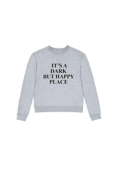 Dark But Happy Place Sweatshirt