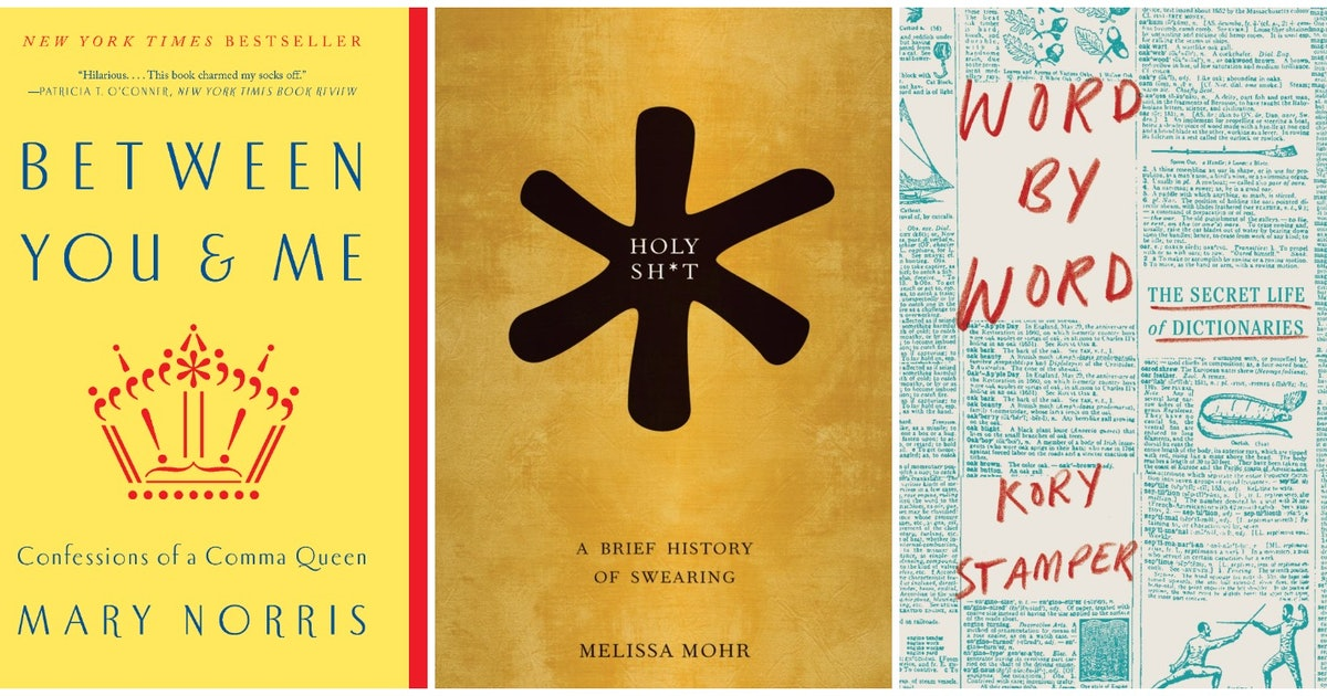 13 Books About The English Language That Will Change What You Know About Writing And Reading