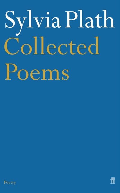"""""""Collected Poems"""", Sylvia Plath"""