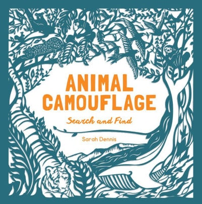'Animal Camouflage: A Search and Find Activity Book' by Sarah Dennis