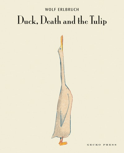 """'Duck, Death, and the Tulip,"""" by Wolf Elbruch, hardcover"""